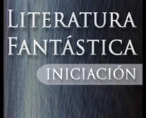 Literatura Fantástica Iniciación